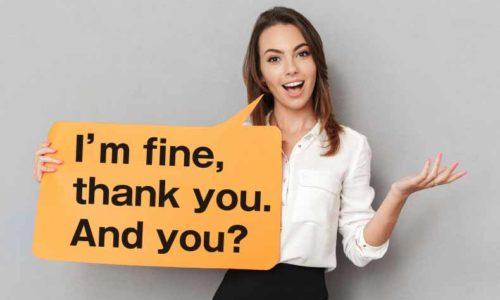 「I'm fine, thank you. And you?」と教科書で本当に習うのか? ネイティブは言わないのか?